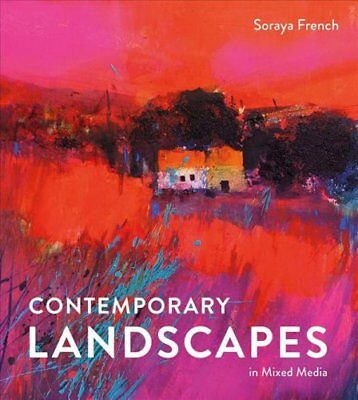 Contemporary Landscapes in Mixed Media by Soraya French (Hardback, 2017)