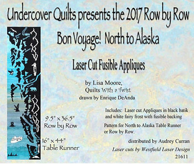 2017 Row by Row Quilt Kit, North to Alaska Cruise Laser Cut Kit & Background