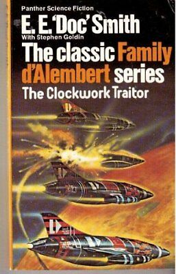"The Clockwork Traitor (Family d'Alembert series / E. E. Doc Smith)-E.E.""Doc"" Sm"