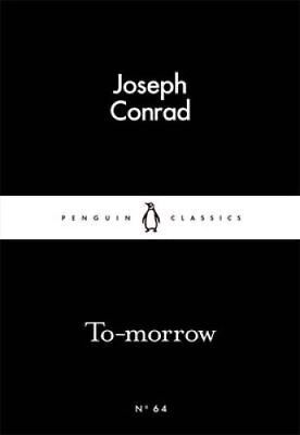 To-morrow by Joseph Conrad 9780141398495 (Paperback, 2015)