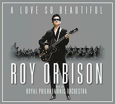 Roy Orbison - A Love So Beautiful: Roy Orbison & The Royal Philharmonic (NEW CD)