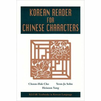 A Korean Reader for Chinese Characters (Klear Textbooks - Paperback NEW Yang, Ch