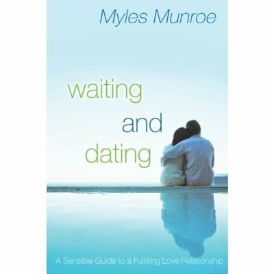 Waiting and Dating: A Sensible Guide to a Fulfilling Lo - Paperback NEW Munroe,
