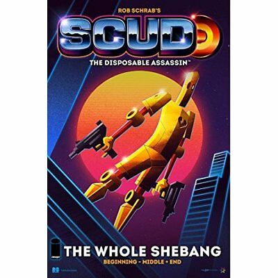 Scud: The Whole Shebang: The Disposable Assassin - Paperback NEW Schrab, Rob 201
