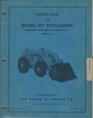 Equipment Parts List Book - Hough - HY 17006 Up Payloader - 1951 Manual (E3852)