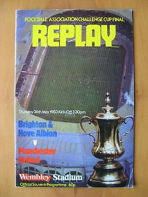 1983 FA Cup Final Replay BRIGHTON v MANCHESTER UNITED VG Cond Football Programme