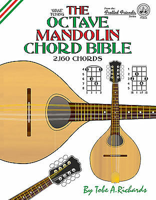 Octave Mandolin Chord Bible - 2,160 Chords (New 2016 Edition)
