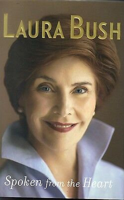 First Lady Laura Bush signed Spoken From the Heart.