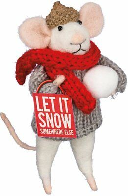 Winter Mouse w/ Box Sign Let It Snow Somewhere Else 4.5""
