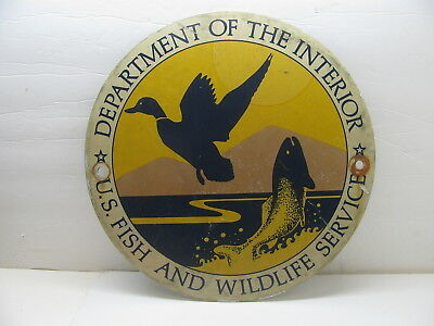 Old US FISH AND WILDLIFE SERVICE Department of the Interior Round Metal Sign