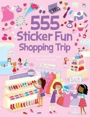 555 Sticker Books Shopping Trip 9781782445173 (Paperback, 2014)