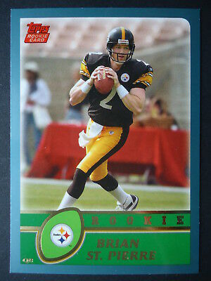 NFL 362 Brian St. Pierre Pittsburgh Steelers Topps Rookie 2003