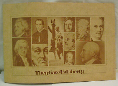 They Gave Us Liberty June 22, 1976 Connecticut Historical Sites & Landmarks