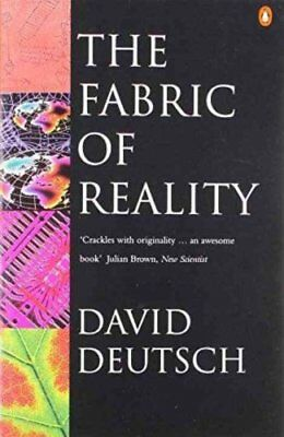 The Fabric of Reality by David Deutsch 9780140146905 (Paperback, 1998)