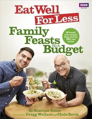 Eat Well for Less: Family Feasts on a Budget by Jo Scarratt-Jones (Paperback,...