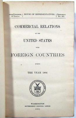 1905 COMMERCIAL RELATIONS of the United States with Foreign Countries