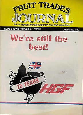1985 18 OCT 57357  Fruit Trades Journal Magazine  25 YEARS OF HGF