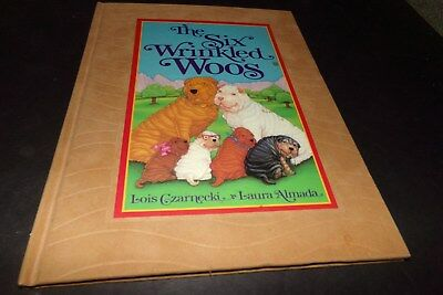 The Six Wrinkled Woos Signed by Louis Czarrnecki Story of  Chinese Shar Pei 1992