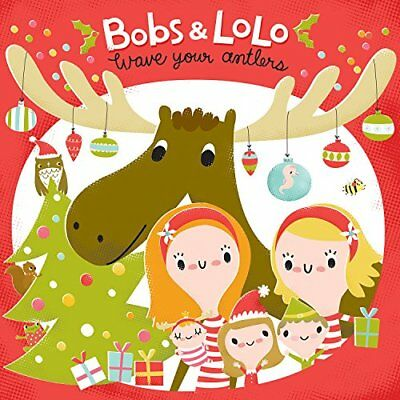 Bobs and Lolo - Wave Your Antlers CD  NEW