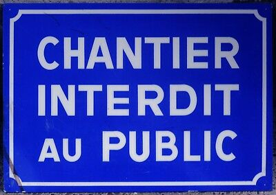 French sign plaque notice building construction site entry forbidden to public