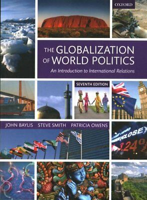 The Globalization of World Politics An Introduction to Internat... 9780198739852