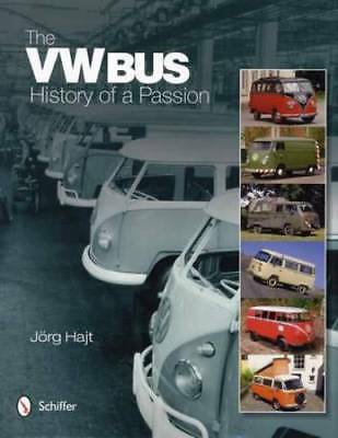 VW Bus: History of a Passion (1950-1967 Micro Vans) Collector Reference w Photos