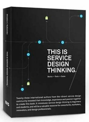 This is Service Design Thinking. Basics - Tools - Cases 9789063692797