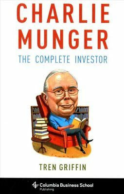 Charlie Munger: The Complete Investor by Tren Griffin (Paperback, 2017)
