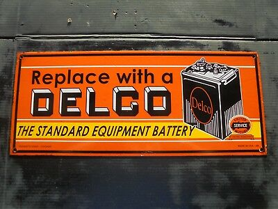 Replace With Delco A Battery The Standard Equipment porcelain sign  MADE USA 49