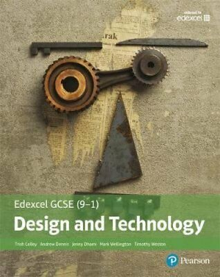 Edexcel GCSE (9-1) Design and Technology Student Book by Trish Colley, Mark...