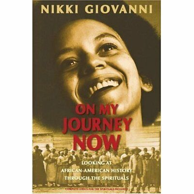 On My Journey Now: Looking at African-American History  - Paperback NEW Giovanni