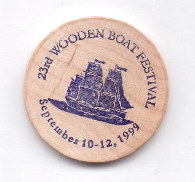 23Rd Wooden Boat Festival-Sept 10-122,1999-Wooden Nickel-One 1/2 Inches Width