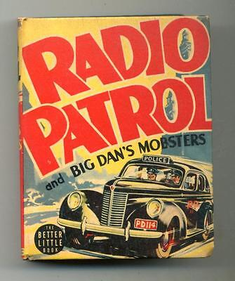 Radio Patrol and Big Dan's Mobsters     Big Little Book     1940