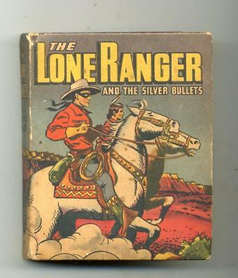Lone Ranger and the Silver Bullets     Big Little Book     1946      Whitman