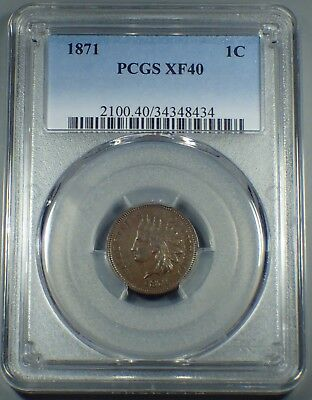 1871 1C BN Indian Cent  PCGS XF 40  A3771
