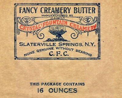 Slaterville Springs NY Crystal Fountain Creamery Butter Vintage Wrapper Caroline