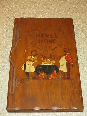 Here's How Mixed Drinks Wood Cover Collectible Book by W.C. Whitfield 1941
