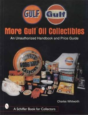 Vintage Gulf Oil Collectibles: Unauthorized Handbook & Price Guide
