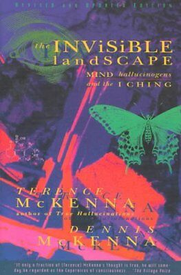 The Invisible Landscape Mind, Hallucinogens, and the I Ching 9780062506351