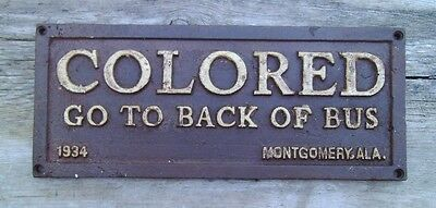Black Segregation Sign COLORED GO TO BACK OF BUS Cast Iron