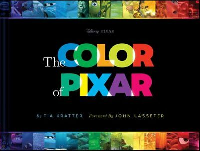 The Color of Pixar by Tia Kratter (Hardback, 2017)
