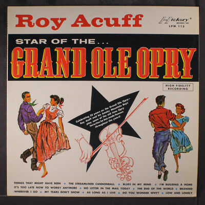 ROY ACUFF: Star Of The Grand Ole Opry LP (Mono, sm rubber stamp/date obc)