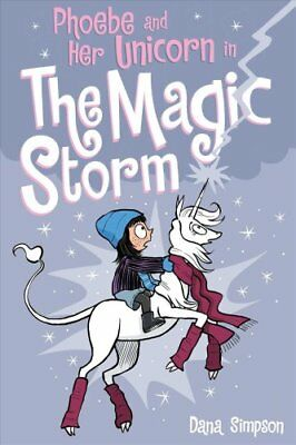 Phoebe and Her Unicorn in the Magic Storm (Phoebe and Her Unico... 9781449483593