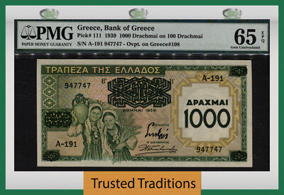 Tt Pk 111 1939 Greece 1000 Drachmai On 100 Drachmai Pmg 65 Epq Only One Finer