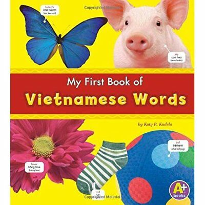 My First Book of Vietnamese Words - Paperback NEW Katy R. Kudela 2011-02-01