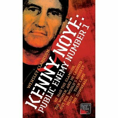 Kenny Noye: Public Enemy No 1 (Blake's True Crime Libra - Paperback NEW Clarkson