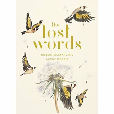 The Lost Words - Hardcover NEW Macfarlane, Rob 02/10/2017