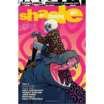 Shade the Changing Girl Vol. 1: Earth Girl Made Easy - Paperback NEW Castellucci