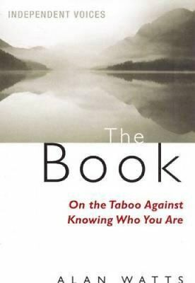 The Book On the Taboo Against Knowing Who You Are by Alan Watts 9780285638532