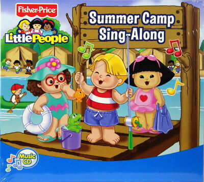 Fisher Price Little People Summer Camp Sing-Along NEW Music CD 23 Kids Songs